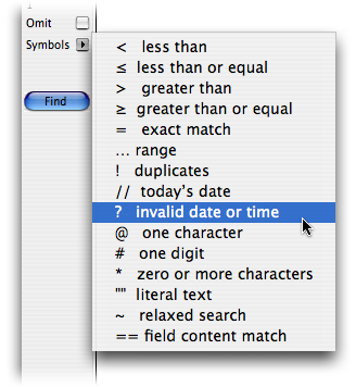 FileMaker's find symbols are listed in a pop-up menu in the status are when you're in Find mode.