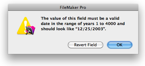 FileMaker Pro's standard error message for invalid dates